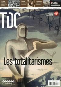 Guy Belzane - TDC N° 1048, 15 janvier  : Les totalitarismes.