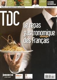 Loïc Bienassis - TDC N° 1064, 15 novembre : Le repas gastronomique des Français.