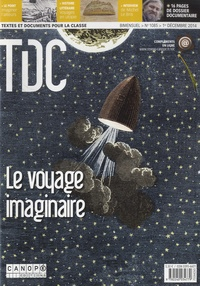 Sylvie Requemora-Gros - TDC N° 1085, 1er décembr : Le voyage imaginaire.