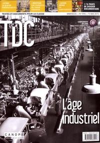 Guy Belzane - TDC N° 1096, 15 mai 2015 : L'âge industriel.