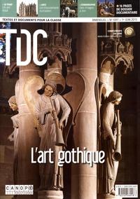 Guy Belzane - TDC N° 1097, 1er juin 20 : L'art gothique.
