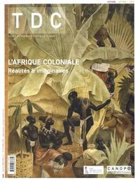 CNDP - TDC N° 1099, 15 octobre  : L'Afrique coloniale - Réalités & imaginaires.