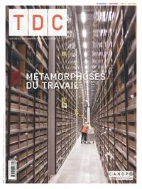 Canopé - TDC N° 1113, 1er février : Métamorphoses du travail.