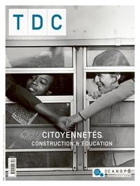 Canopé - TDC N° 1114, avril 2018 : Citoyennetés - Construction et éducation.