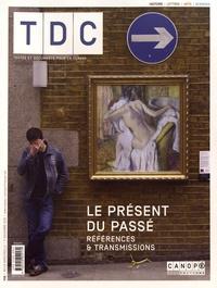 Jean-Marie Panazol - TDC N° 1118, 1er novembr : Le présent du passé - Références & transmissions.