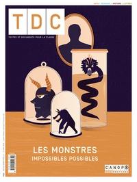 Canopé - TDC N° 1122, 1er mai 201 : Les monstres : impossibles possibles.
