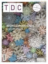 Marie-Caroline Missir - TDC N° 1130, 1er novembr : Micro-organismes & biodiversité.