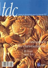 Blandine Colot - TDC N° 787, du 1er au 15 : La naissance du christianisme - Il était une fois....