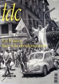 Alain Ruscio - TDC N° 840, du 15 au 30  : La France face à la décolonisation.
