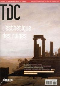 Guy Belzane - TDC N° 887, 1er janvier : L'esthétique des ruines.