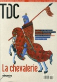 CNDP - TDC N° 908, 15 janvier 2 : La chevalerie.