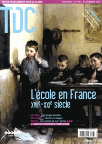 Annie Bruter - TDC N° 986, 15 décembre  : L'école en France XVIIe-XXIe siècle.