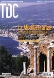 Philippe Dugot - TDC N° 998, 15 juin 2010 : La Méditerranée - Un mythe en construction ?.