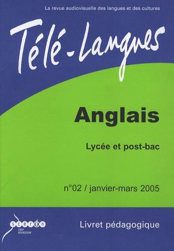 Stéphane Revillet - Télé-langues N° 2, Janvier-mars 2 : Anglais Lycée et post-bac - Livret pédagogique. 1 Cassette Vidéo