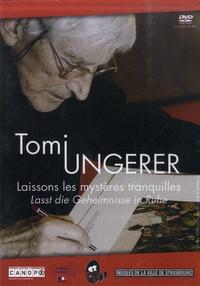 Tomi Ungerer - Tomi Ungerer - Laissons les mystères tranquilles. 1 DVD