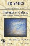 Gabriel-Robert Thibault - Trames N° 11/2003 : Paysages et Culture - Tome 1, Regards littéraires et artistiques - classes à PAC, TPE, ECJS.