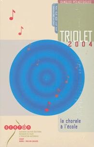 CRDP Nord-Pas-de-Calais - Triolet - La chorale à l'école, CD-ROM. 1 CD audio