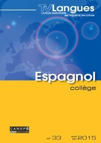 Stéphanie Fizailne - TVLangues espagnol collège n° 33 mai 2015 - TVLangues espagnol collège n° 33 mai 2015 424411.