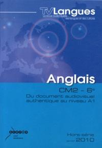 CRDP de Bourgogne - TVLangues Hors-série janvier 2 : Anglais CM2-6e - Du document audiovisuel authentique au niveau A1. 1 DVD