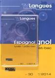 CRDP de Dijon - TVLangues N° 30, avril-juin 20 : Espagnol lycée / post-bac. 1 DVD