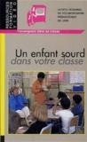 CRDP de Lyon - Un enfant sourd dans votre classe - Cassette vidéo.