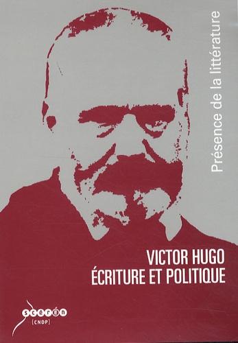 CNDP - Victor Hugo : écriture et politique - DVD vidéo.