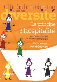 Anne Gotman - Ville-Ecole-Intégration Diversité N° 153, Juin 2008 : Le principe d'hospitalité.