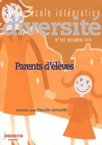 Pascale Jamoulle - Ville-Ecole-Intégration Diversité N° 163, Décembre 201 : Parents d'élèves.