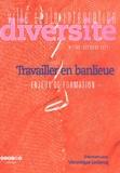 Véronique Leclercq - Ville-Ecole-Intégration Diversité N° 166, Octobre 2011 : Travailler en banlieue - Enjeux de formation.