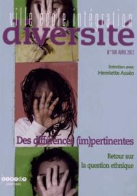 Régis Guyon - Ville-Ecole-Intégration Diversité N° 168, Avril 2012 : Des différences (im)pertinentes - Retour sur la question ethnique.