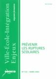 Bernard Bier - Ville-Ecole-Intégration Enjeux N° 132, Mars 2003 : Prévenir les ruptures scolaires.