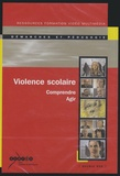 Claude Guedj - Violence scolaire - Comprendre, agir. 2 DVD