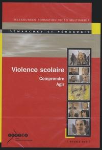 Violence scolaire - Comprendre, agir.pdf