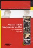 Claudine Moïse - Violence verbale, fulgurances au quotidien. 2 DVD