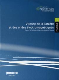 Jean-Pierre Lievre et Marc Vincent - Vitesse de la lumière et des ondes électromagnétiques. 1 DVD