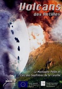 CRDP Martinique - Volcans des Antilles - La Montagne Pelée et l'arc des Soufrières de la Caraïbe DVD vidéo.