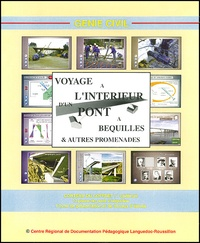 Voyage à lintérieur dun pont à béquilles et autres promenades. CD-ROM.pdf
