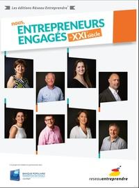 Réseau Entreprendre - Nous, entrepreneurs engagés du XXIème siècle.