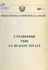 Réseau national de la promotio - L'Entreprise vers la qualité totale.