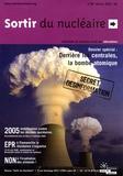 Corinne Francois - Sortir du Nucléaire N°26, Février 2005 : Derrière les centrales, la bomba atomique.