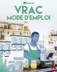 Réseau Vrac - Vrac Mode d'emploi.