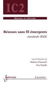 Hakima Chaouchi - Réseaux sans fil émergents : standards IEEE.