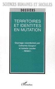 RESEO et Catherine Gorgeon - Territoires et identités en mutation.