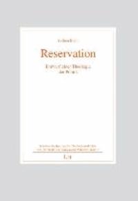 Reservation - Entwurf einer Theologie der Politik.