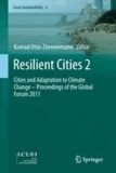 Konrad Otto-Zimmermann - Resilient Cities 2 - Cities and Adaptation to Climate Change - Proceedings of the Global Forum 2011.