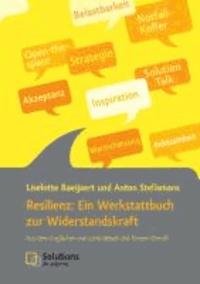 Resilienz: Ein Werkstattbuch zur Widerstandskraft - Aus dem Englischen von Jutta Bleuel und Kirsten Dierolf.