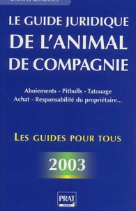 Le guide juridique de lanimal de compagnie. Edition 2003.pdf