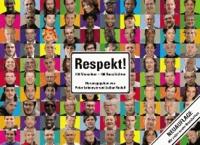 Respekt - 100 Menschen - 100 Geschichten.