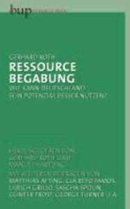 """Ressource """"Begabung"""" - Wie kann Deutschland sein Potential besser nutzen?."""