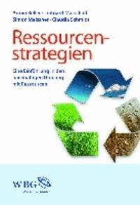 Ressourcenstrategien - Eine Einführung in den nachhaltigen Umgang mit Rohstoffen.
